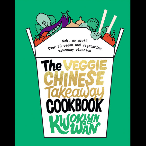 Veggie Chinese Takeaway Cookbook - Kwoklyn Wan | Karta-nauczyciela.org