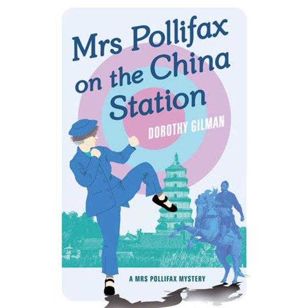 Mrs Pollifax On China Station - Dorothy Gilman | 2020-eala-conference.org