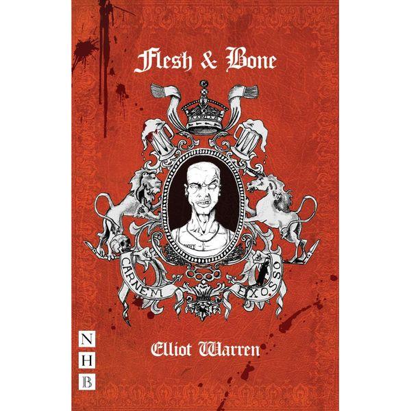 Flesh and Bone (NHB Modern Plays) - Eliot Warren   Karta-nauczyciela.org