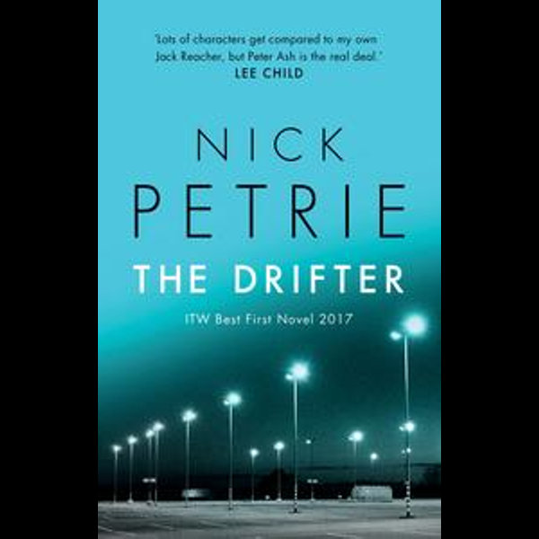The Drifter - Nick Petrie | 2020-eala-conference.org