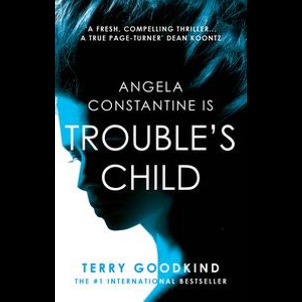 Trouble's Child - Terry Goodkind | Karta-nauczyciela.org