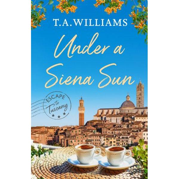 Under a Siena Sun - T.A. Williams | Karta-nauczyciela.org