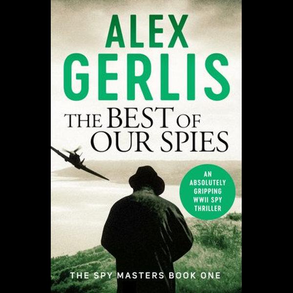 The Best of Our Spies - Alex Gerlis   Karta-nauczyciela.org