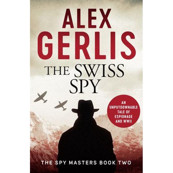 The Swiss Spy - Alex Gerlis | Karta-nauczyciela.org