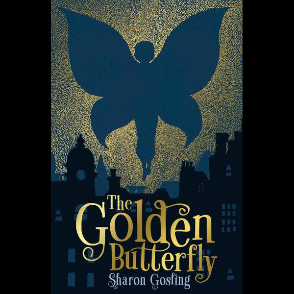 The Golden Butterfly - Sharon Gosling | Karta-nauczyciela.org