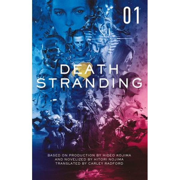 Death Stranding - Death Stranding - Hitori Nojima, Carley Radford (Translator)   2020-eala-conference.org