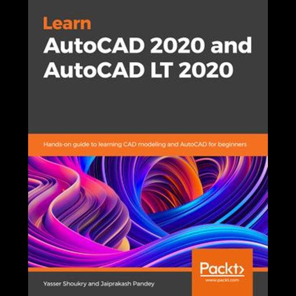 Practical Autodesk AutoCAD 2021 and AutoCAD LT 2021 - Yasser Shoukry, Jaiprakash Pandey   Karta-nauczyciela.org