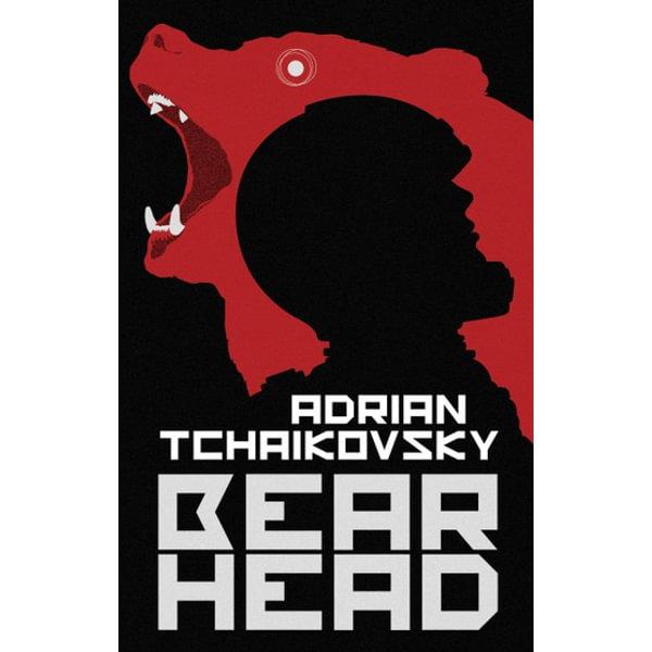Bear Head - Adrian Tchaikovsky | 2020-eala-conference.org
