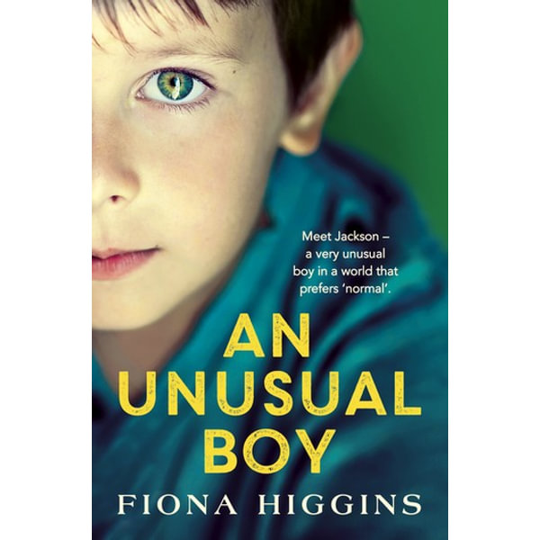 An Unusual Boy - Fiona Higgins | 2020-eala-conference.org
