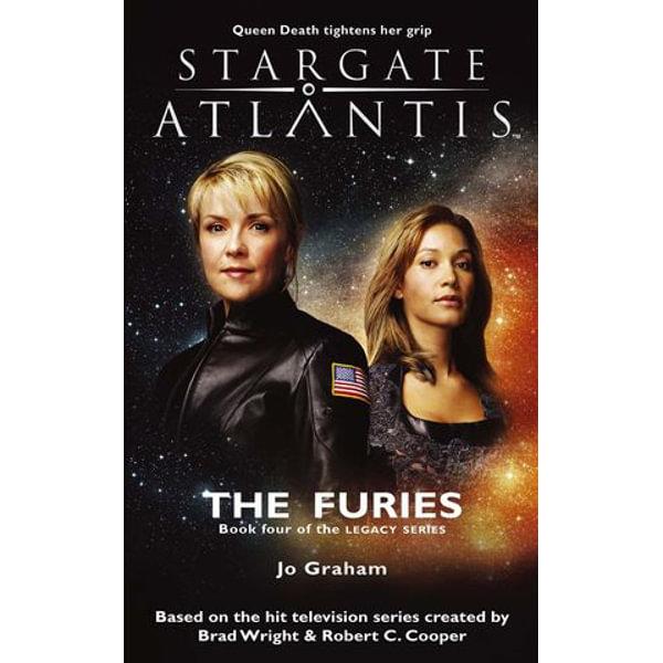 STARGATE ATLANTIS The Furies (Legacy book 4) - Jo Graham | 2020-eala-conference.org
