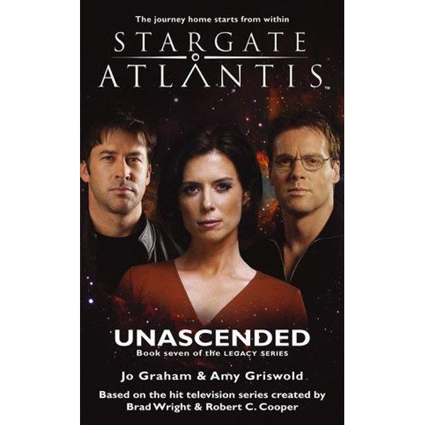 STARGATE ATLANTIS Unascended (Legacy book 7) - Jo Graham, Amy Griswold | Karta-nauczyciela.org