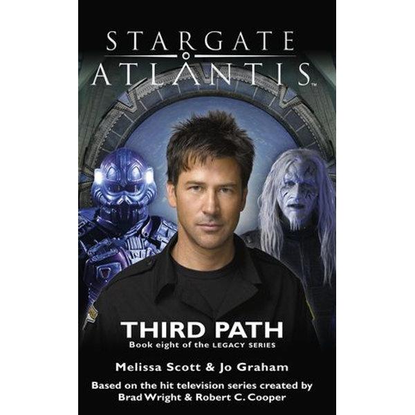 STARGATE ATLANTIS Third Path (Legacy book 8) - Melissa Scott, Jo Graham | Karta-nauczyciela.org