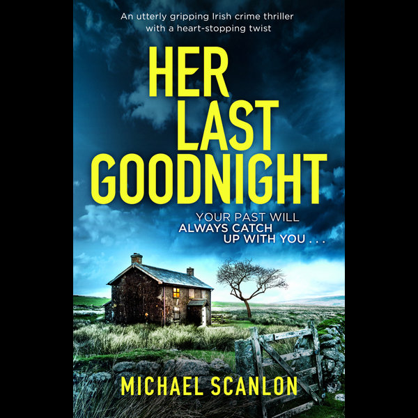 Her Last Goodnight - Michael Scanlon | 2020-eala-conference.org