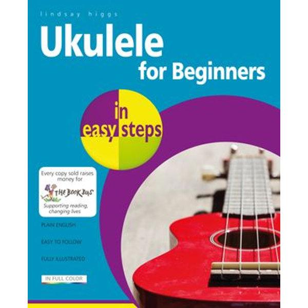 Ukulele in easy steps - Lindsay Higgs | Karta-nauczyciela.org