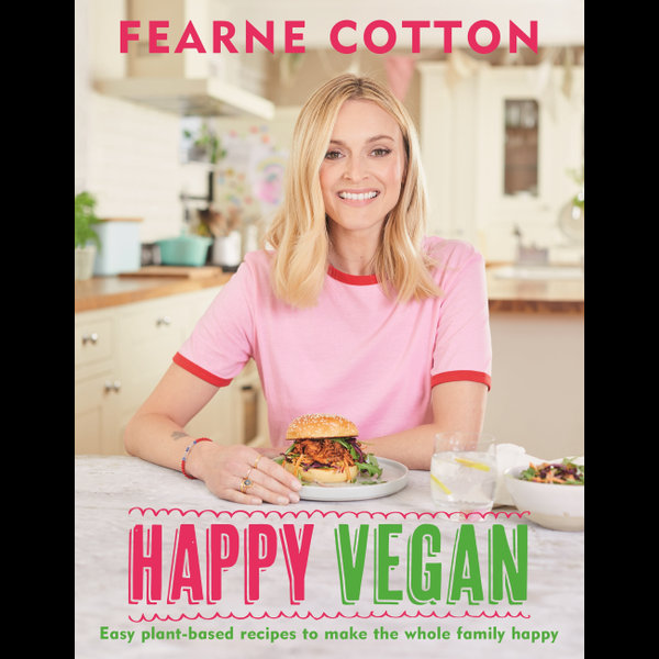 Happy Vegan - Fearne Cotton | 2020-eala-conference.org