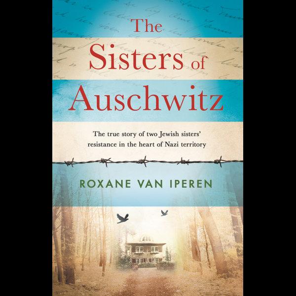 The Sisters of Auschwitz - Roxane van Iperen | Karta-nauczyciela.org