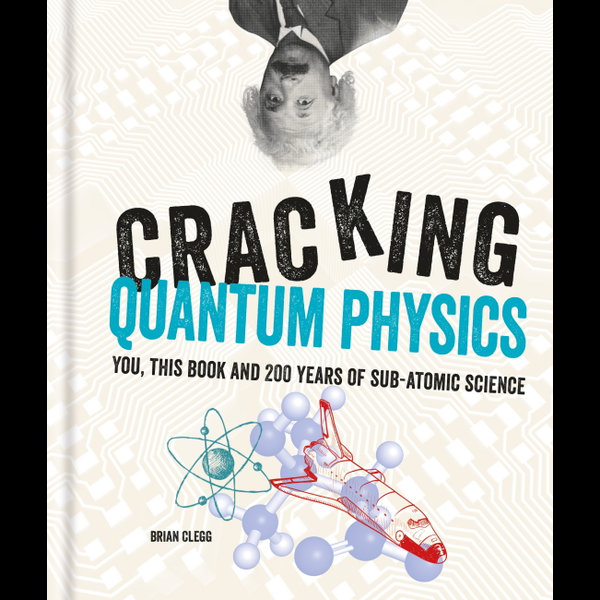 Cracking Quantum Physics - Brian Clegg   2020-eala-conference.org
