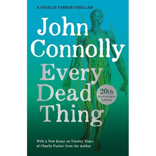 Every Dead Thing - John Connolly | Karta-nauczyciela.org