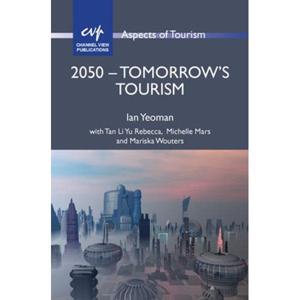 2050 - Tomorrow's Tourism - Ian Yeoman | Karta-nauczyciela.org