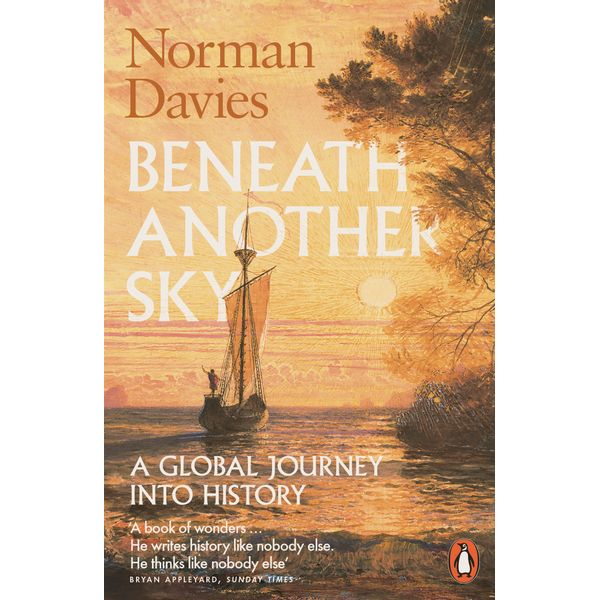 Beneath Another Sky - Norman Davies | 2020-eala-conference.org