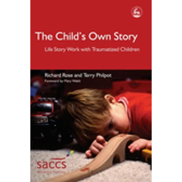The Child's Own Story - Terry Philpot, Richard Rose, Mary Walsh (Foreword by) | Karta-nauczyciela.org