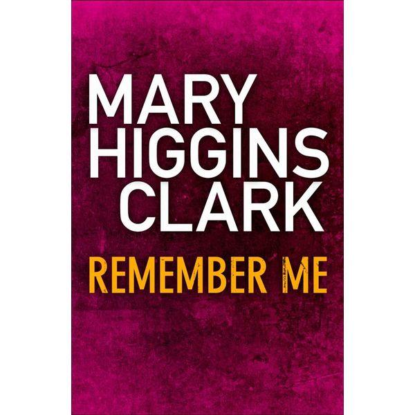 Remember Me - Mary Higgins Clark   Karta-nauczyciela.org