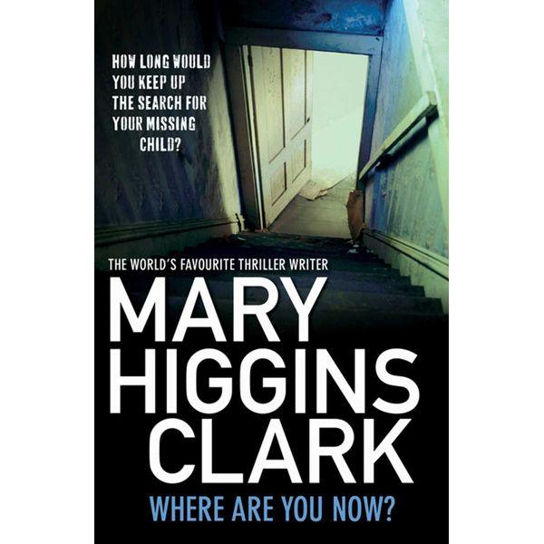 Where Are You Now? - Mary Higgins Clark | Karta-nauczyciela.org