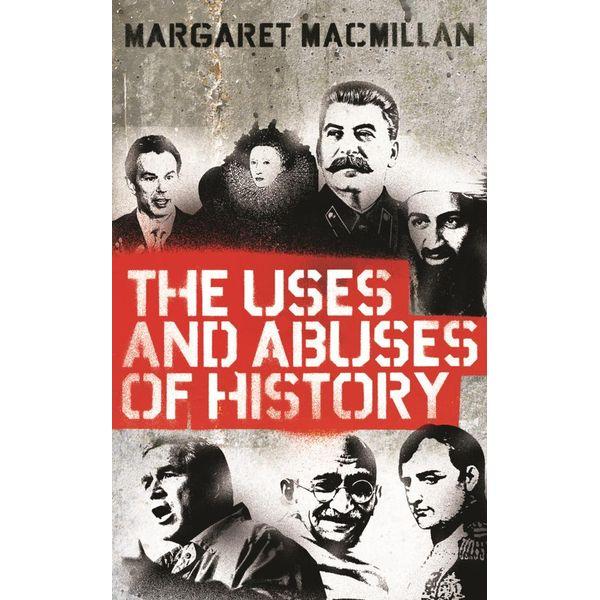 The Uses and Abuses of History - Professor Margaret MacMillan   Karta-nauczyciela.org