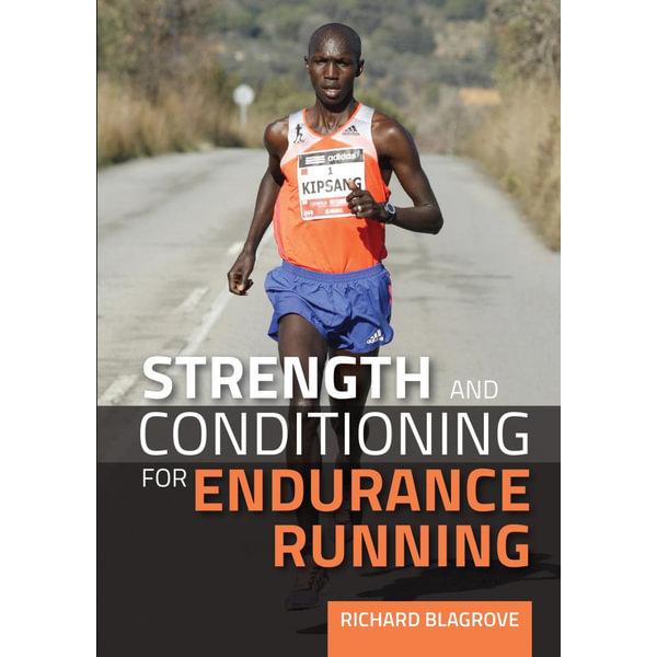 Strength and Conditioning for Endurance Running - Richard Blagrove   Karta-nauczyciela.org
