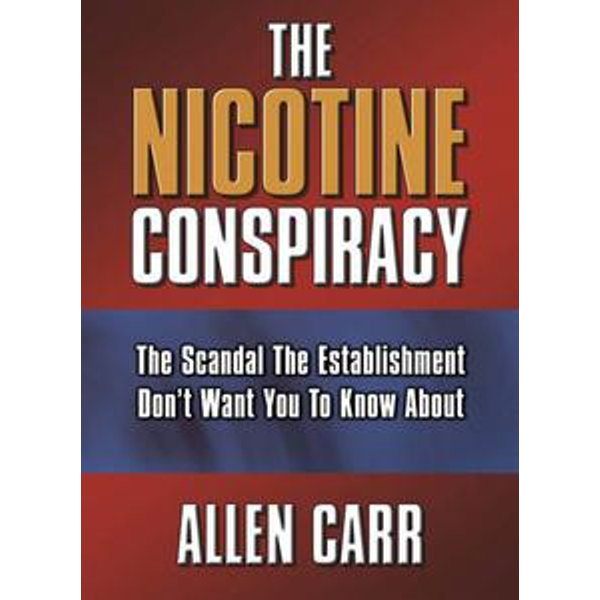 The Nicotine Conspiracy - Allen Carr | 2020-eala-conference.org