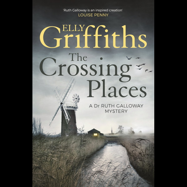 The Crossing Places - Elly Griffiths | Karta-nauczyciela.org