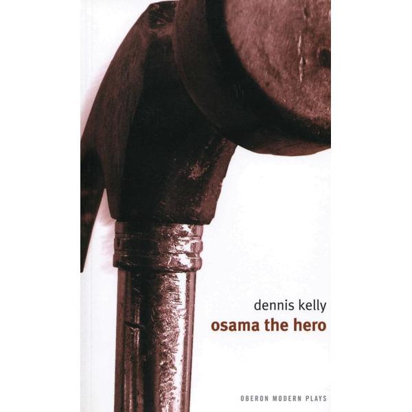 Osama the Hero - Dennis Kelly   Karta-nauczyciela.org