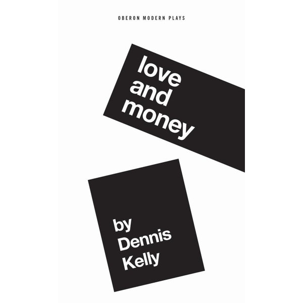 Love and Money - Dennis Kelly | Karta-nauczyciela.org