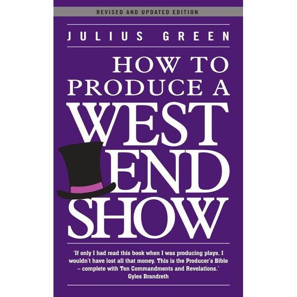 How to Produce a West End Show - Julius Green   Karta-nauczyciela.org