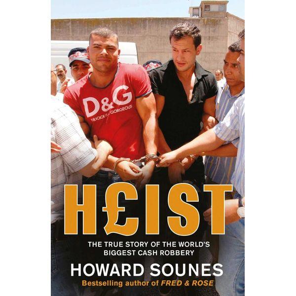 Heist - Howard Sounes | Karta-nauczyciela.org