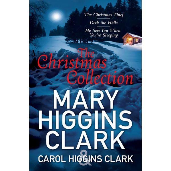 The Christmas Thief / Deck the Halls / He Sees You When You're Sleeping - Carol Higgins Clark, Mary Higgins Clark | Karta-nauczyciela.org
