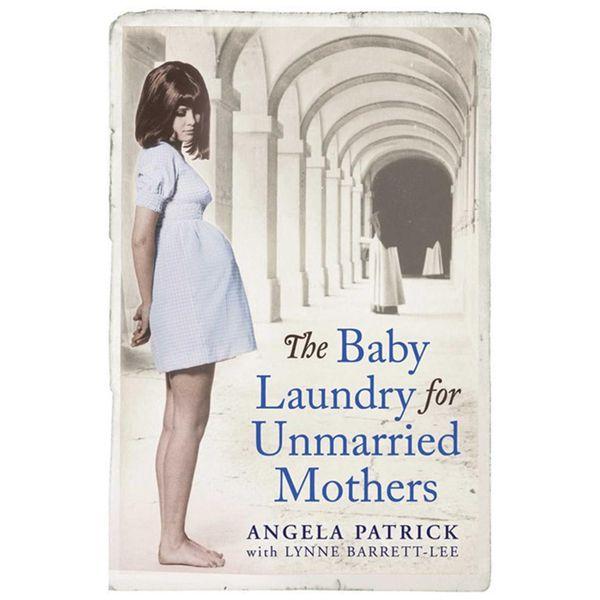 The Baby Laundry for Unmarried Mothers - Angela Patrick, Lynne Barrett-Lee | Karta-nauczyciela.org