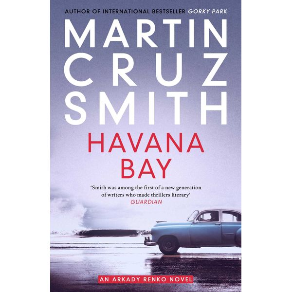 Havana Bay - Martin Cruz Smith   Karta-nauczyciela.org