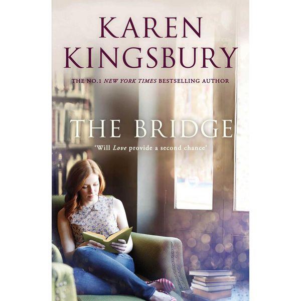 The Bridge - Karen Kingsbury | Karta-nauczyciela.org