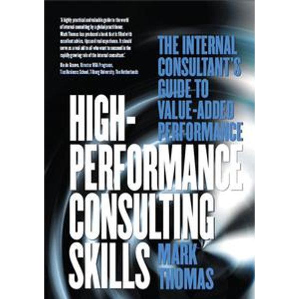High Performance Consulting Skills - Mark Thomas   Karta-nauczyciela.org