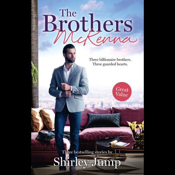 The Brothers McKenna/One Day to Find a Husband/How the Playboy Got Serious/Return of the Last McKenna - Shirley Jump   2020-eala-conference.org