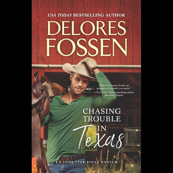 Chasing Trouble In Texas - Delores Fossen | 2020-eala-conference.org