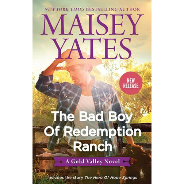 The Bad Boy of Redemption Ranch/The Bad Boy of Redemption Ranch/The Hero of Hope Springs - Maisey Yates | 2020-eala-conference.org