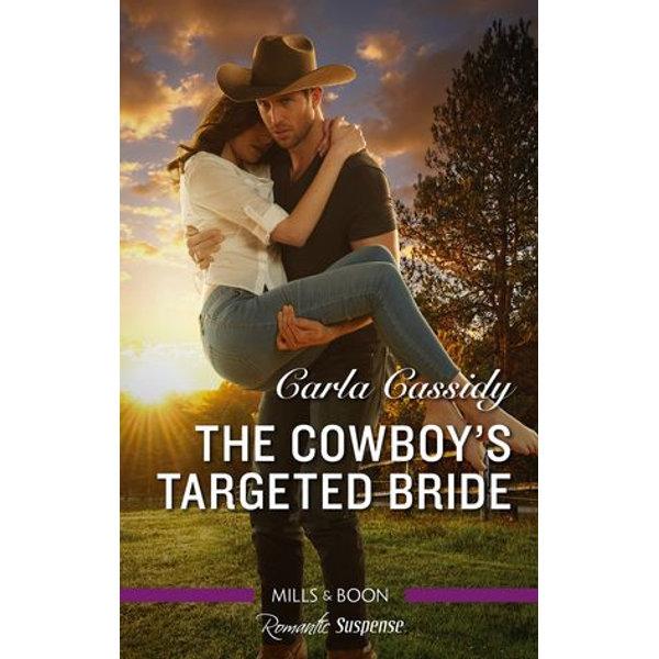 The Cowboy's Targeted Bride - Carla Cassidy   Karta-nauczyciela.org
