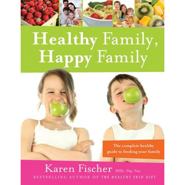 Healthy Family, Happy Family - Karen Fischer | Karta-nauczyciela.org