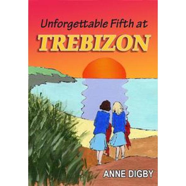 UNFORGETTABLE FIFTH AT TREBIZON - Anne Digby | Karta-nauczyciela.org
