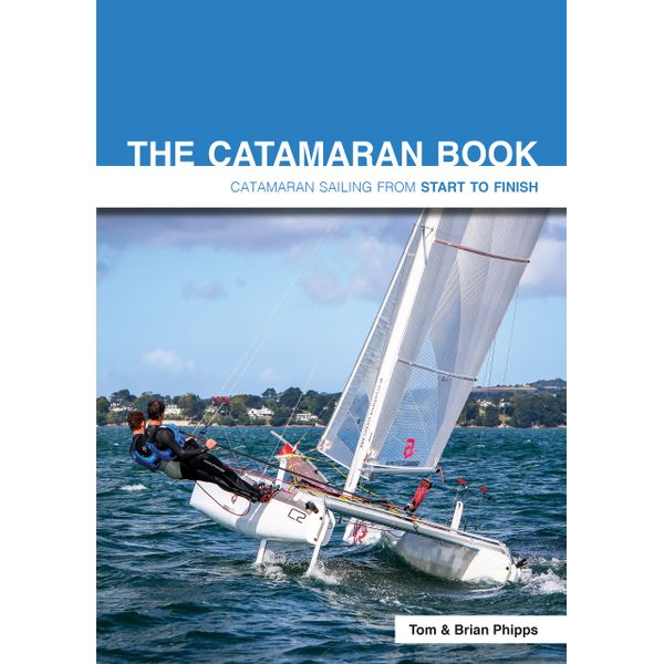 The Catamaran Book - Tom Phipps, Brian Phipps | 2020-eala-conference.org