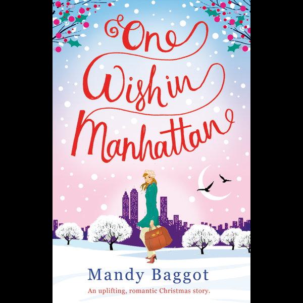 One Wish in Manhattan - Mandy Baggot | 2020-eala-conference.org