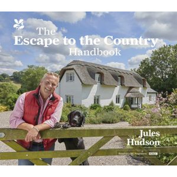 The Escape to the Country Handbook - Jules Hudson | 2020-eala-conference.org