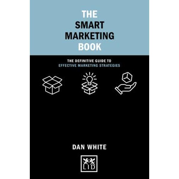 The Smart Marketing Book - Dan White | Karta-nauczyciela.org